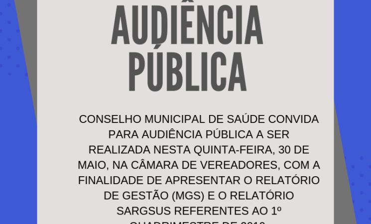 Conselho Municipal de Saúde convida para Audiência Pública a ser realizada nesta quinta-feira, 30 de maio
