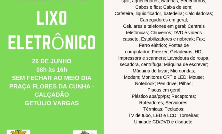 Vem aí a 2ª edição de 2019 da Campanha de Coleta de Lixo Eletrônico de Getúlio Vargas