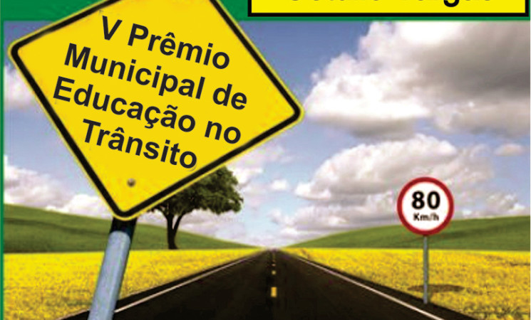 Regulamento do V Prêmio Municipal ACCIAS/Prodege de Educação no Trânsito