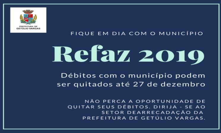 Prefeitura de Getúlio Vargas lança o Refaz 2019