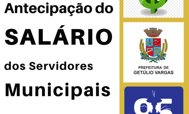 Prefeitura de Getúlio Vargas antecipa pagamento dos salários de janeiro dos servidores públicos