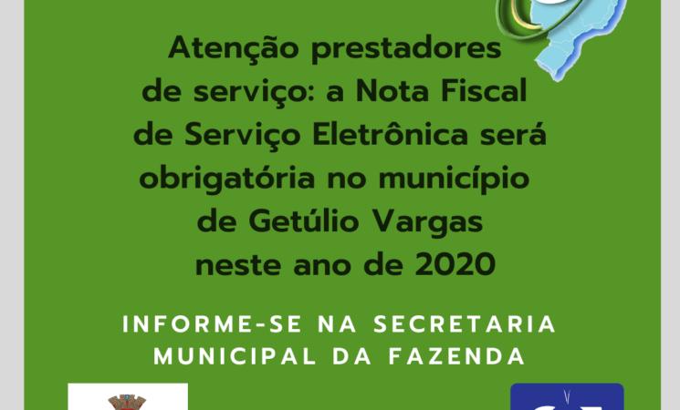 Atenção prestadores de serviço: a Nota Fiscal Eletrônica será obrigatória no município de Getúlio Vargas neste ano de 2020