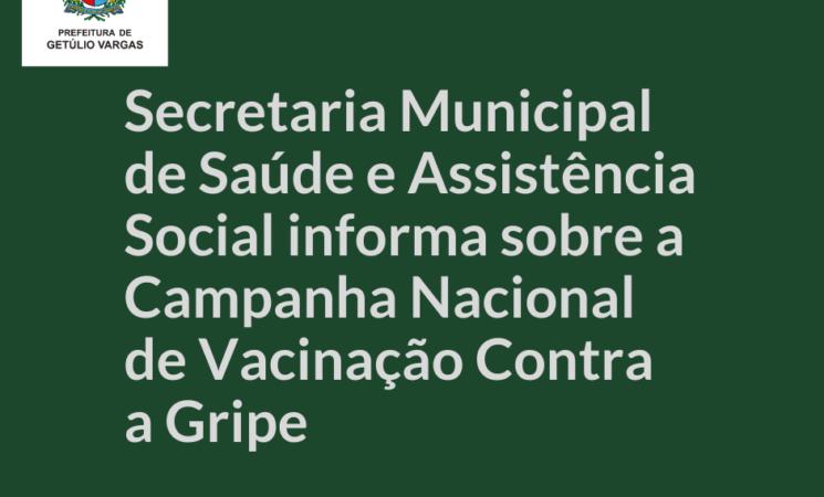 Secretaria Municipal de Saúde informa sobre a Campanha Nacional de Vacinação Contra a Gripe