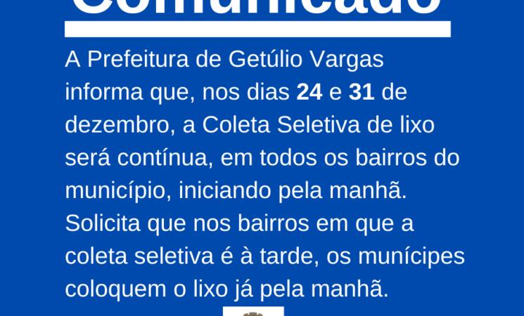 Prefeitura de Getúlio Vargas informa os horários de recolhimento da coleta seletiva de lixo