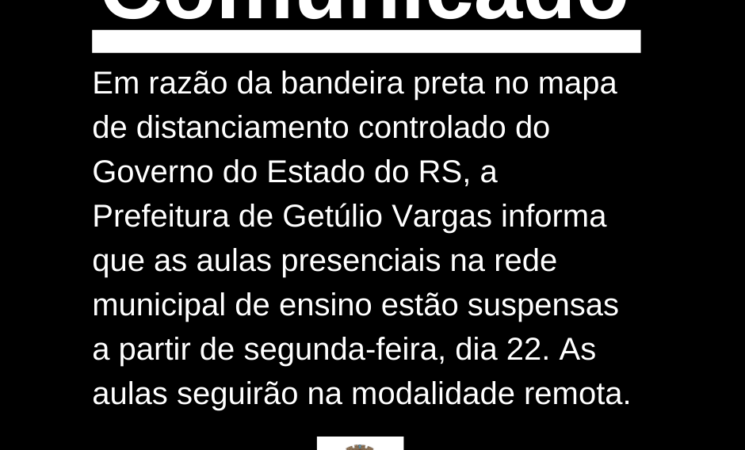 Prefeitura de Getúlio Vargas suspende aulas presenciais na rede municipal de ensino, passando para a modalidade remota