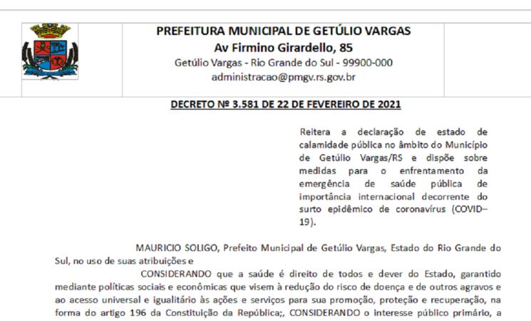 DECRETO Nº 3.581 DE 22 DE FEVEREIRO DE 2021 Reitera a declaração de estado de calamidade pública no âmbito do Município de Getúlio Vargas