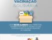 """Atenção: se você vai se vacinar, leve 1 Kg de alimento não perecível e participa da campanha """"Vacinação Solidária"""""""