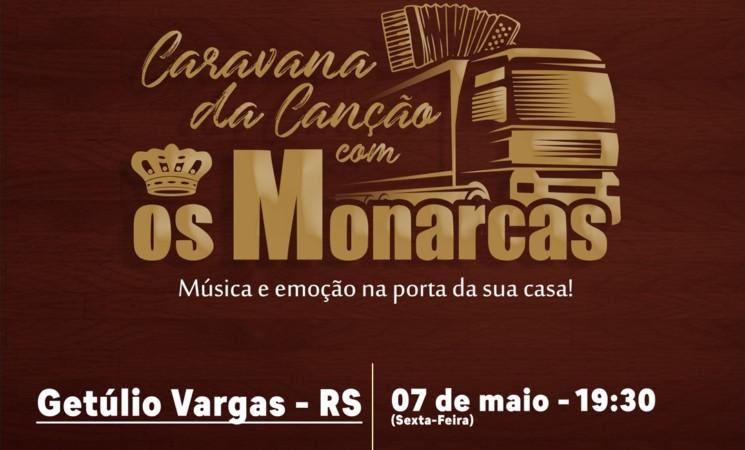 Os Monarcas fazem show pelas ruas de Getúlio Vargas nesta sexta-feira, dia 7 de maio