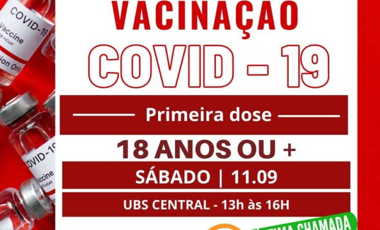 Última chamada para 1ª dose da vacina contra Covid-19