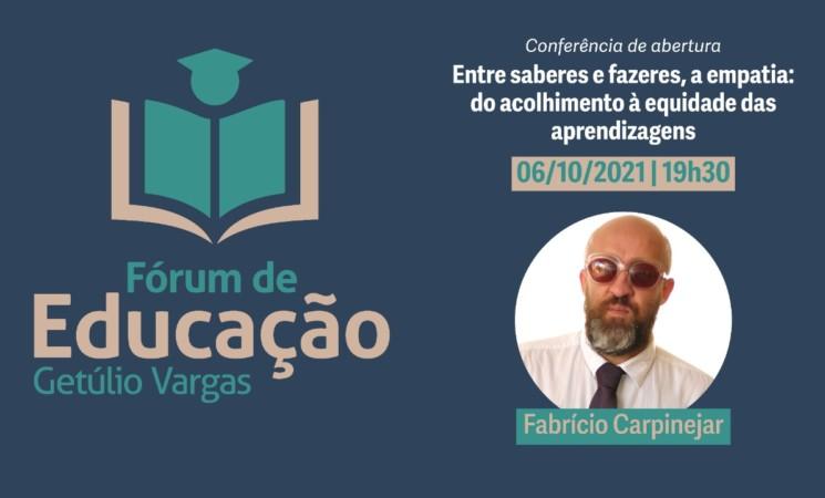 Fórum de Educação de Getúlio Vargas inicia nesta quarta-feira, 6 de outubro