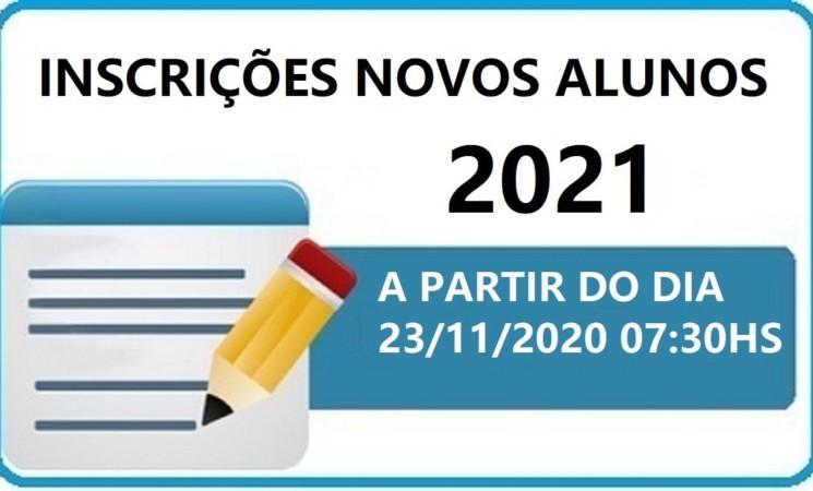 INSCRIÇÕES PARA NOVOS ALUNOS - ANO BASE 2021