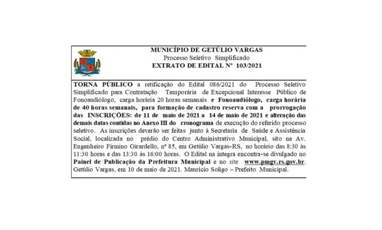 Edital103-2021 - Retifica edital Fonoaudiólogo prorroga inscrições e altera cronograma